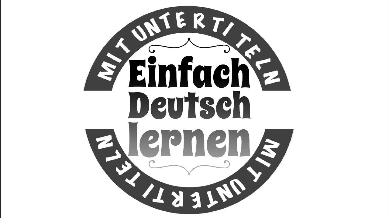 Deutsch lernen durch h ren 209 ein dialog zum deutsch lernen mit musik german akademie - Durch wande horen app ...