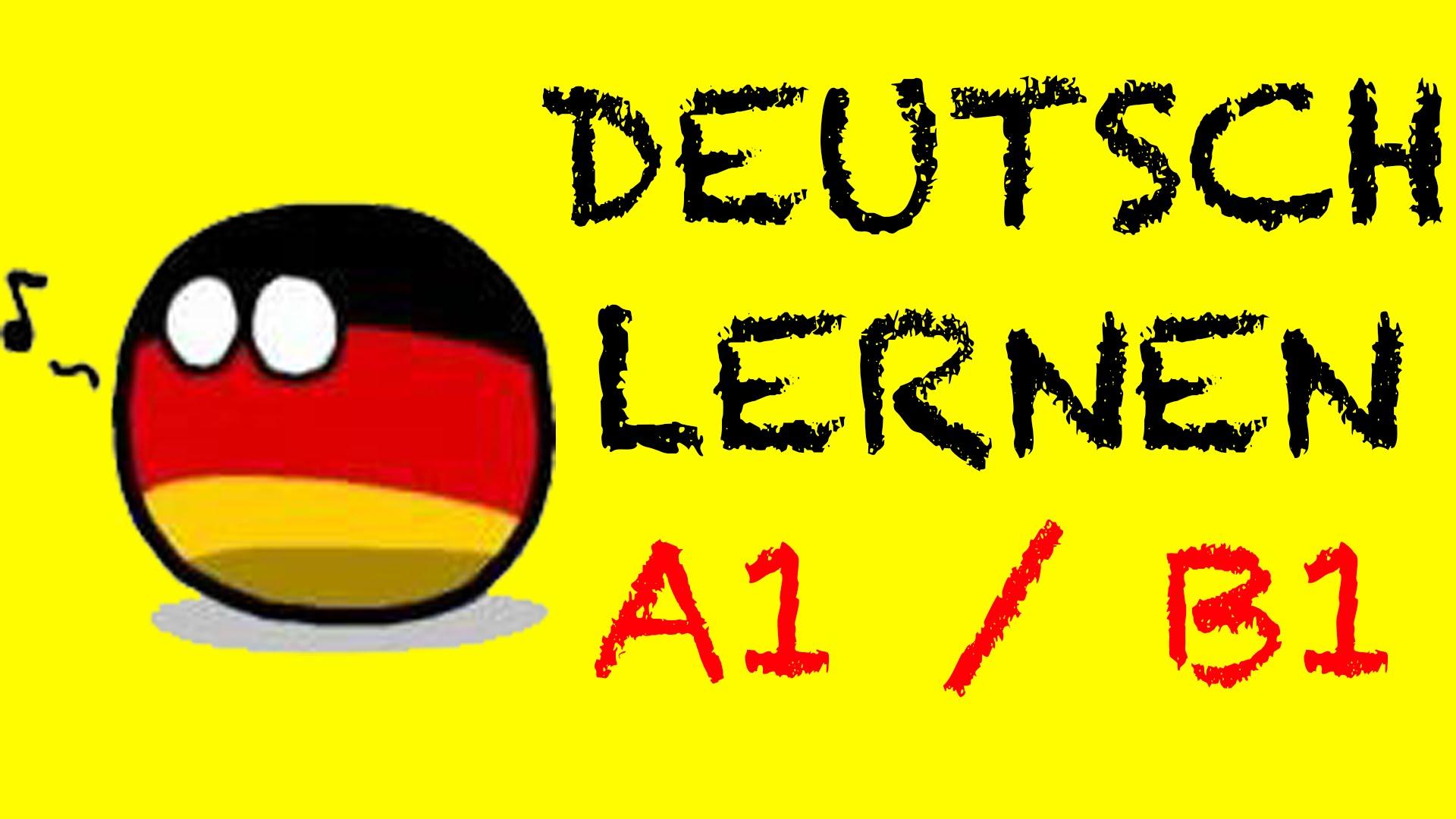 Deutsche Sprache für Ausländer A1 / B1 kostenlos lernen